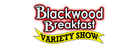 Blackwood Breakfast Variety Show