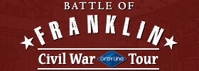 Civil War Tour: The Battle of Franklin