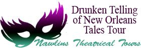 Drunken Telling of New Orleans Tales Tour