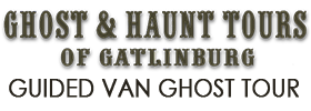 Gatlinburg Guided Ghost Tour