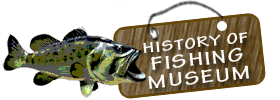 History of Fishing Museum  Schedule