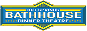 Hot Springs Dinner Shows live at The Bathhouse Dinner Theatre