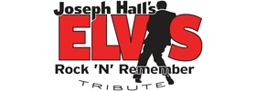 Joseph Hall's ELVIS Rock n' Remember Tribute