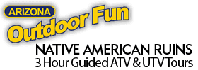 Native American Ruins 3 Hour Guided ATV & UTV Tours 2019 Schedule