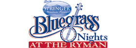 Ryman Bluegrass Nights