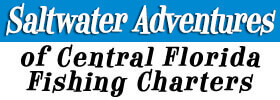 Saltwater Adventures of Central Florida Fishing Charters