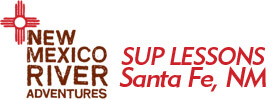 SUP Lessons in Santa Fe, New Mexico 2019 Schedule