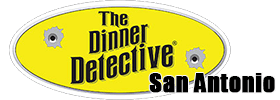 The Dinner Detective Murder Mystery Dinner Show San Antonio