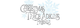 The Gift of Christmas with Trace Adkins & Friends Dinner Show