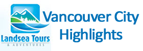 Vancouver City Highlights