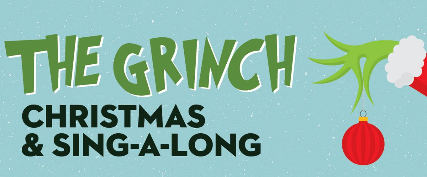 The Grinch Christmas and Sing-Along