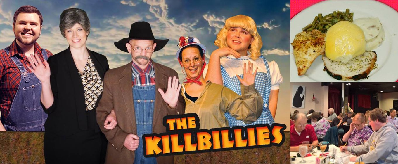Enjoy The Killbillies Dinner and Show