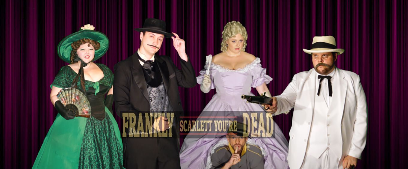 Cast of Frankly Scarlett, You're Dead Dinner and Show